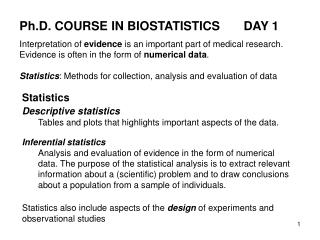 Ph.D. COURSE IN BIOSTATISTICS	DAY 1