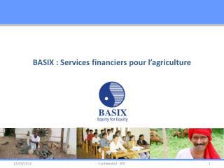 BASIX : Services financiers pour l'agriculture