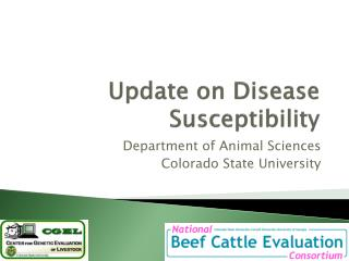 Update on Disease Susceptibility