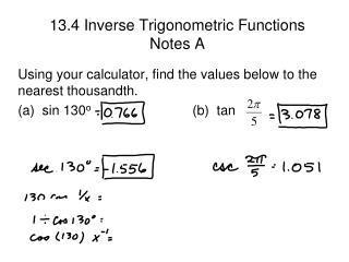 13.4 Inverse Trigonometric Functions Notes A