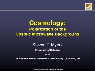 Cosmology: Polarization of the  Cosmic Microwave Background