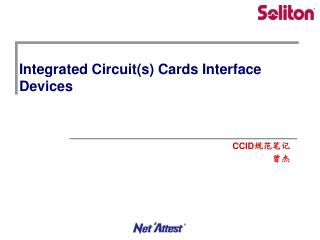 Integrated Circuit(s) Cards Interface Devices
