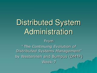 Distributed System Administration