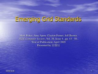 Emerging Grid Standards