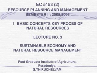 Post Graduate Institute of Agriculture, Peradeniya, S.THIRUCHELVAM