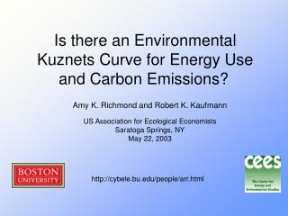 Is there an Environmental Kuznets Curve for Energy Use and Carbon Emissions?