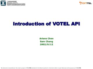Introduction of VOTEL API