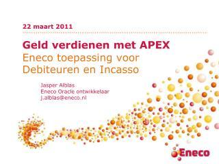 Geld verdienen met APEX