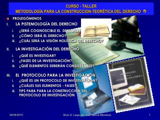CURSO - TALLER METODOLOGÍA PARA LA CONSTRUCCION-TEORÉTICA DEL DERECHO   I