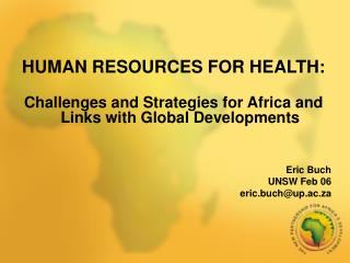 HUMAN RESOURCES FOR HEALTH: