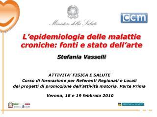 ATTIVITA' FISICA E SALUTE Corso di formazione per Referenti Regionali e Locali