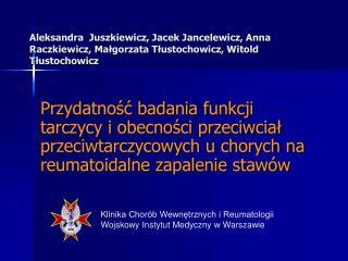 Klinika Chorób Wewnętrznych i Reumatologii  Wojskowy Instytut Medyczny w Warszawie
