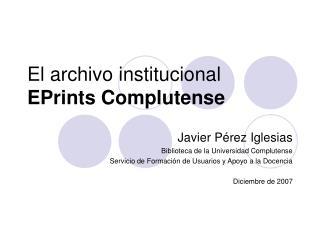 El archivo institucional EPrints Complutense
