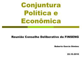 Conjuntura Política e Econômica