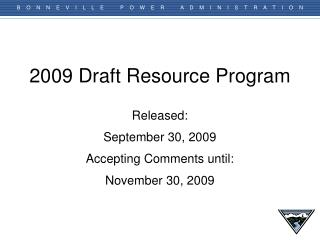 2009 Draft Resource Program