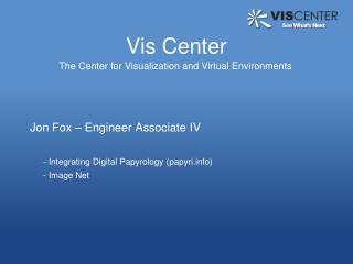 Vis Center