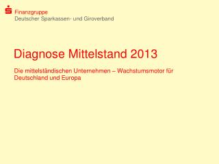 Diagnose Mittelstand 2013