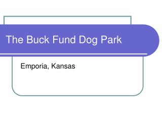 The Buck Fund Dog Park