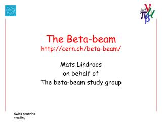 The Beta-beam cern.ch/beta-beam/