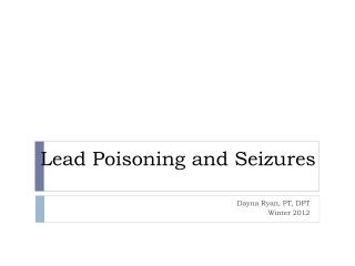 Lead Poisoning and Seizures