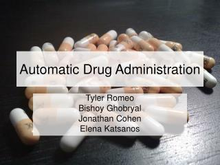 Automatic Drug Administration