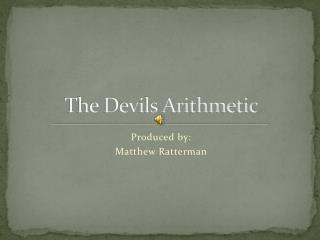 The Devils Arithmetic