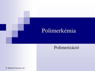 Polimerk mia