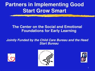 Partners in Implementing Good Start Grow Smart