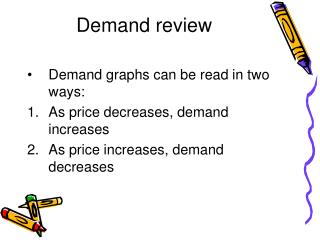 Demand review