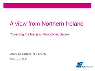 A view from Northern Ireland  Protecting the fuel poor through regulation