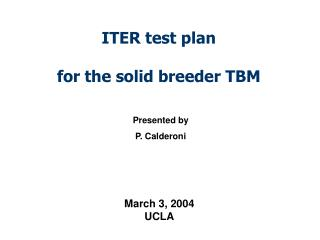 ITER test plan  for the solid breeder TBM