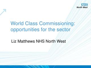 World Class Commissioning: opportunities for the sector