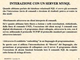INTERAZIONE CON UN SERVER MYSQL