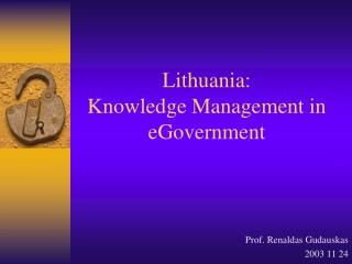 Lithuania:  Knowledge Management in eGovernment