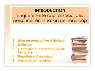 INTRODUCTION  Enquête sur le capital social des personnes en situation de handicap