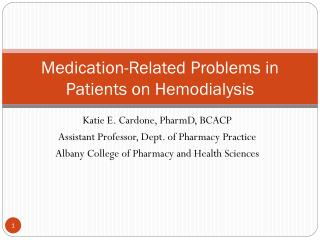 Medication-Related Problems in Patients on Hemodialysis