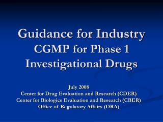 Guidance for Industry CGMP for Phase 1 Investigational Drugs