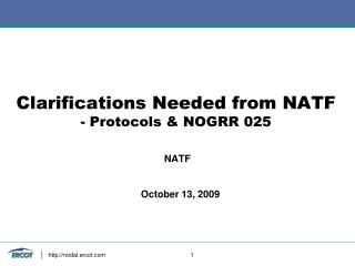 Clarifications Needed from NATF - Protocols & NOGRR 025