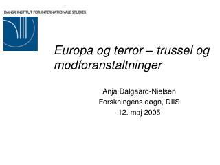 Europa og terror – trussel og modforanstaltninger