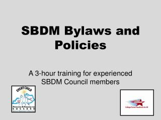 SBDM Bylaws and Policies