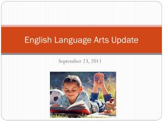 English Language Arts Update
