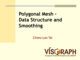 Polygonal Mesh – Data Structure and Smoothing