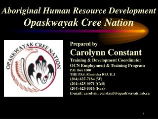Aboriginal Human Resource Development Opaskwayak Cree Nation