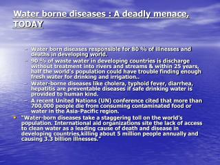 Water borne diseases : A deadly menace, TODAY