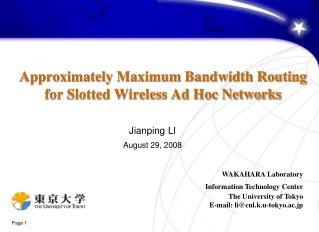 Approximately Maximum Bandwidth Routing  for Slotted Wireless Ad Hoc Networks