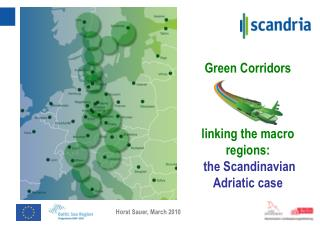 Green Corridors linking the macro regions:  the Scandinavian Adriatic case