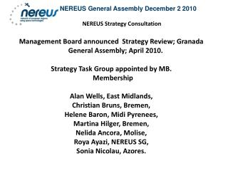 NEREUS General Assembly December 2 2010 NEREUS Strategy Consultation