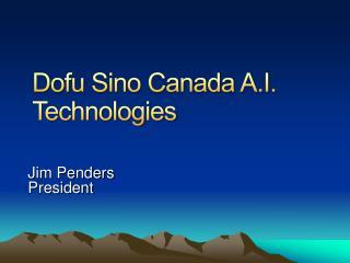 Dofu  Sino Canada A.I. Technologies