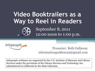 Video Booktrailers as a Way to Reel in Readers