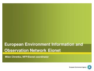 European Environment Information and Observation Network Eionet